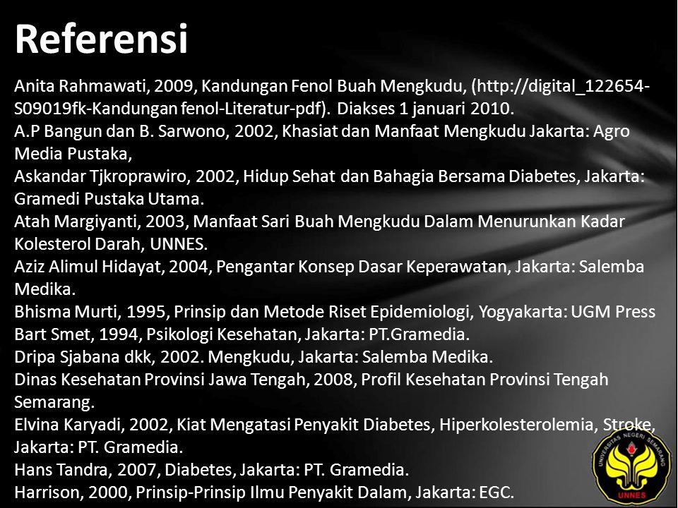 Referensi Anita Rahmawati, 2009, Kandungan Fenol Buah Mengkudu, (http://digital_122654- S09019fk-Kandungan fenol-Literatur-pdf).
