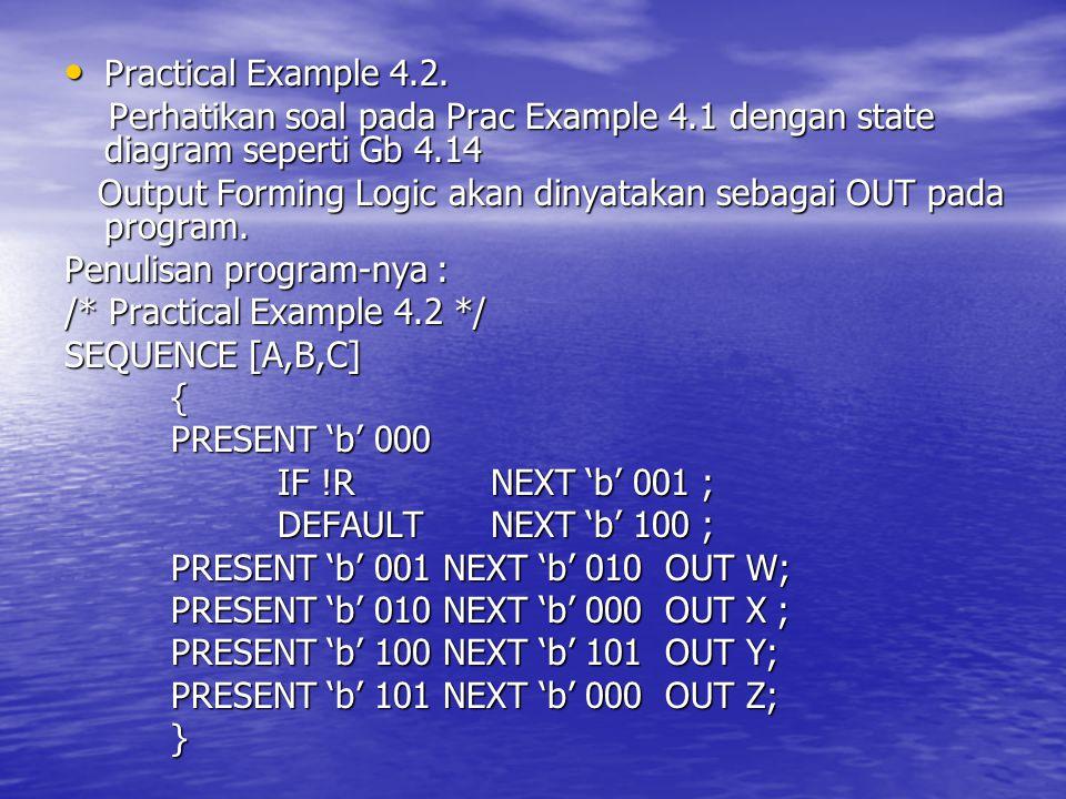 Practical Example 4.2. Practical Example 4.2. Perhatikan soal pada Prac Example 4.1 dengan state diagram seperti Gb 4.14 Perhatikan soal pada Prac Exa