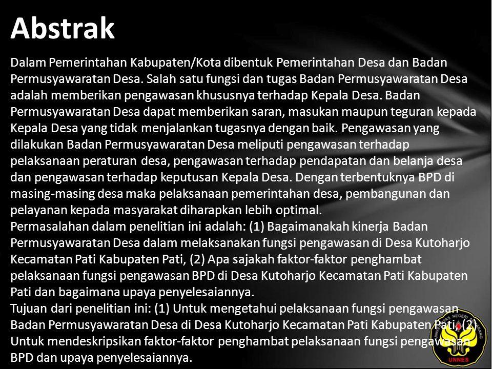 Abstrak Dalam Pemerintahan Kabupaten/Kota dibentuk Pemerintahan Desa dan Badan Permusyawaratan Desa.