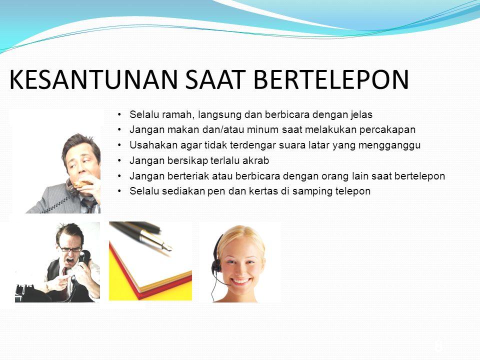 7 TELEPON ADALAH JENDELA PERUSAHAAN Meski berbagai bentuk teknologi komunikasi telah berkembang pesat, telepon masih merupakan cara berhubungan yang u