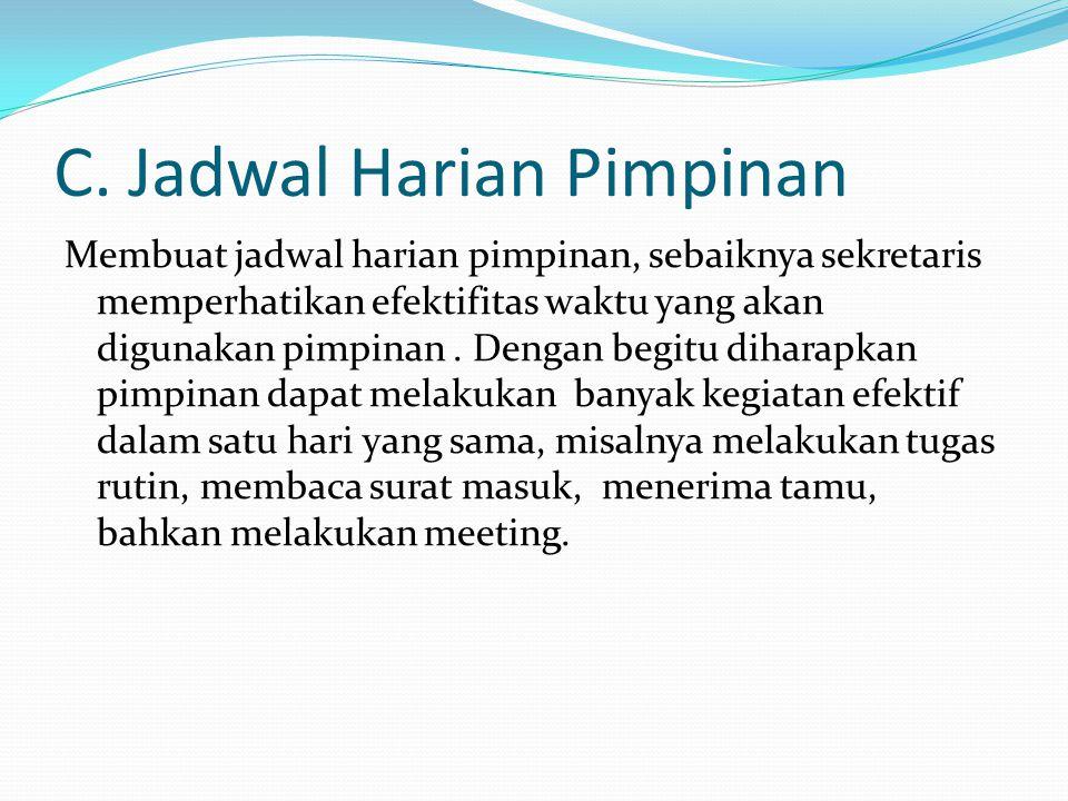 Jadwal Perjalanan harian General Manager PT.