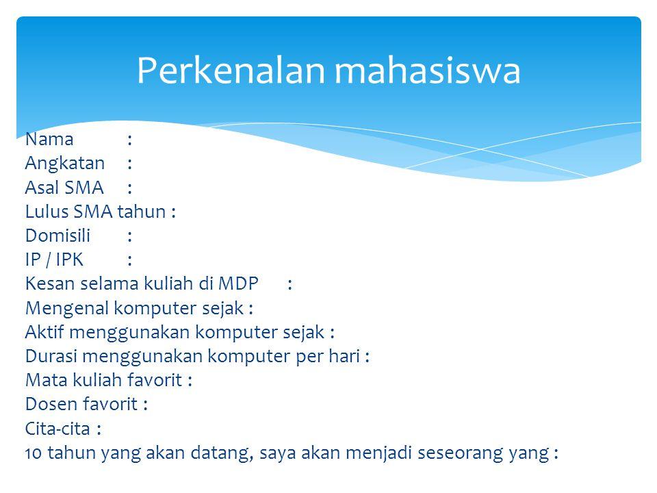  Mata kuliah PPN diberikan kepada mahasiswa agar mahasiswa dapat memahami dan menggunakan aplikasi Ms.