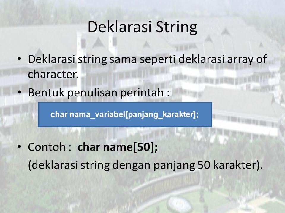 strlen() Digunakan untuk mencari panjang string.