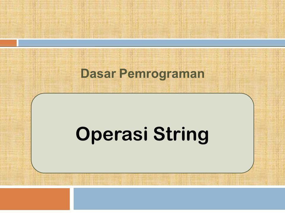 Operasi String Dasar Pemrograman
