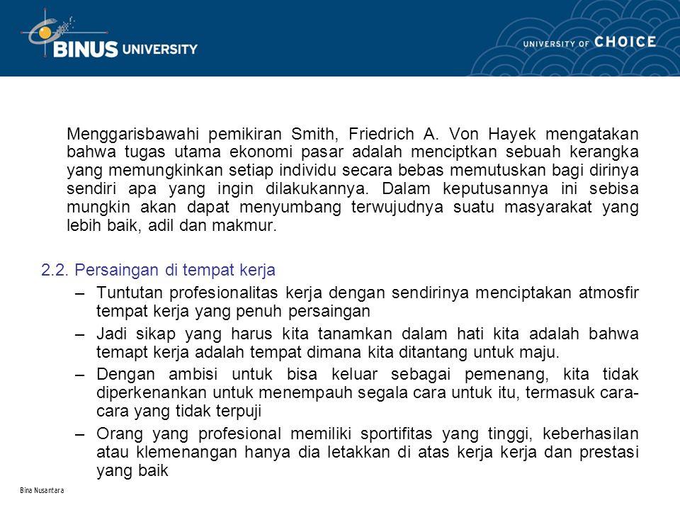 Bina Nusantara 2.3.Kemenangan yang sebenarnya.