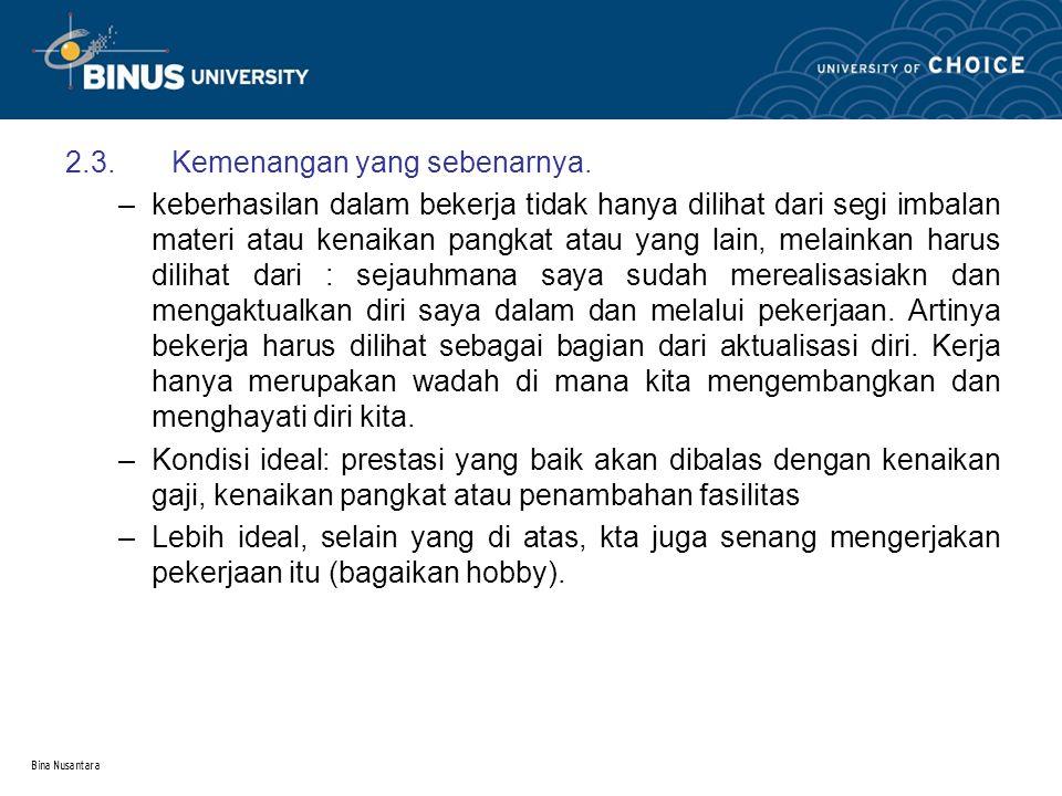 Bina Nusantara 3.Berkembang bersama orang lain 3.1.