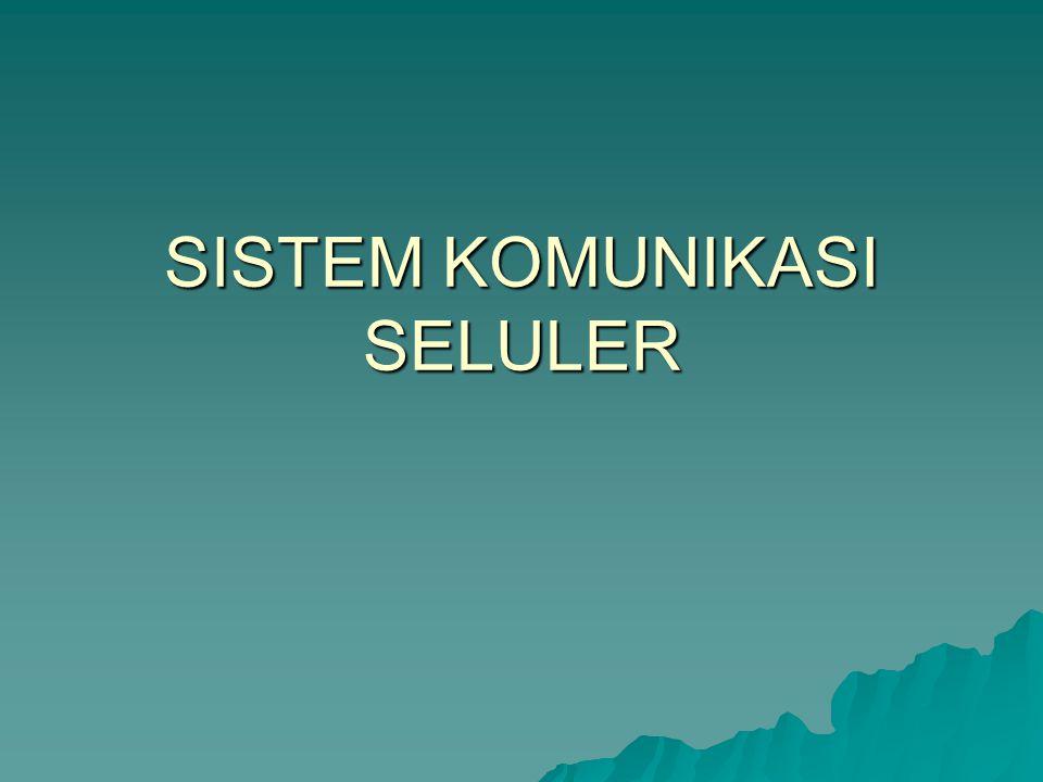 SISTEM KOMUNIKASI SELULER