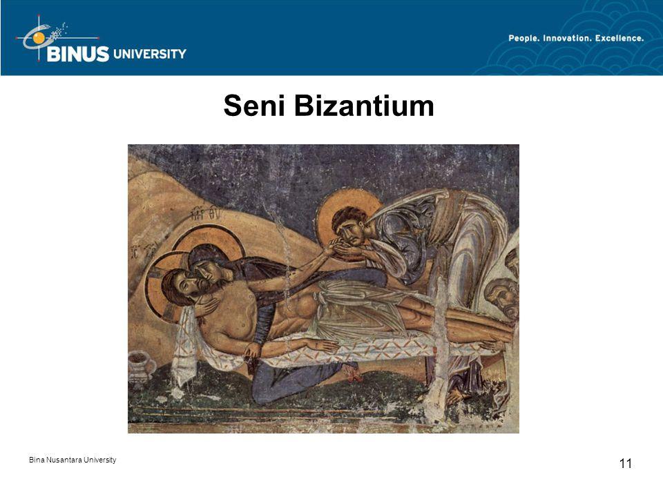 Bina Nusantara University 11 Seni Bizantium