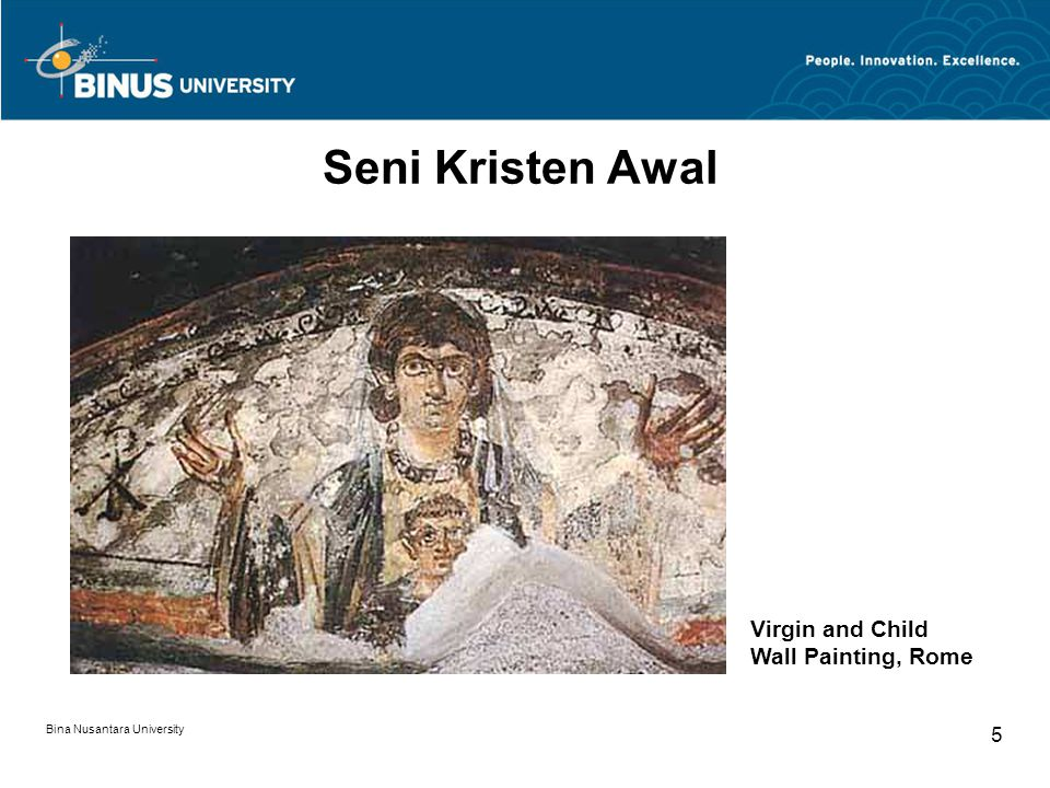 Bina Nusantara University 5 Seni Kristen Awal Virgin and Child Wall Painting, Rome