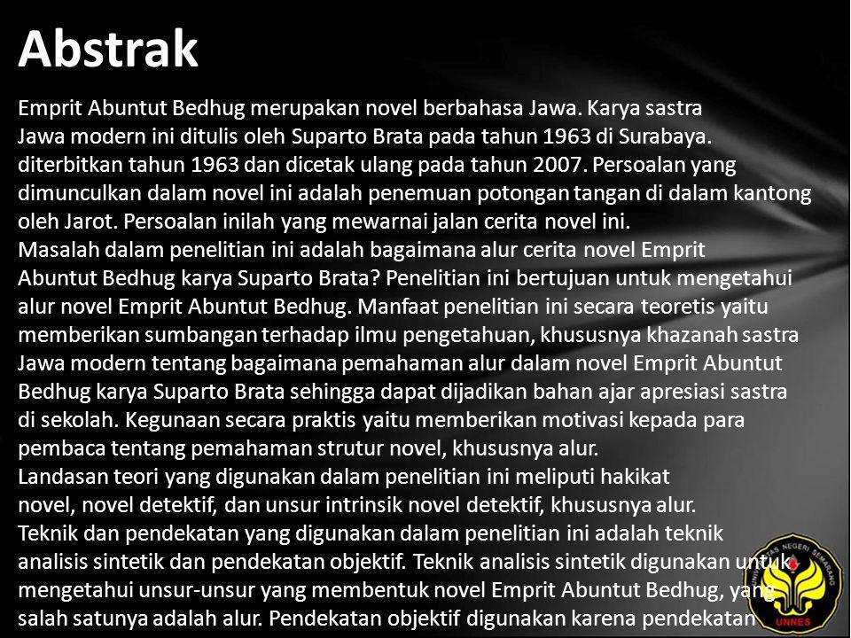 Abstrak Emprit Abuntut Bedhug merupakan novel berbahasa Jawa.
