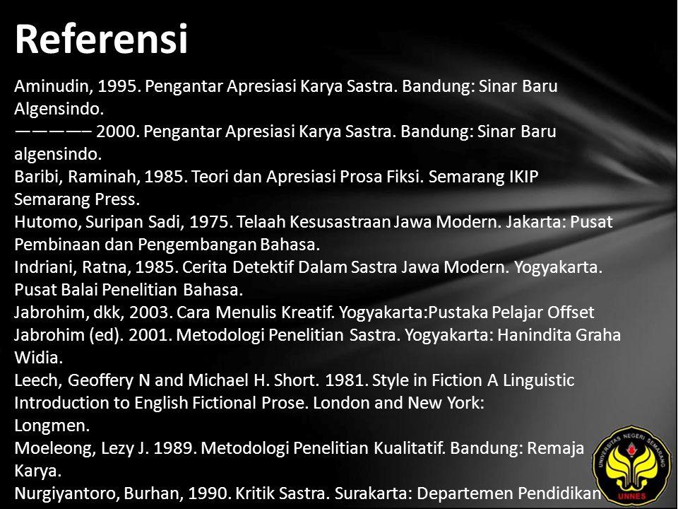 Referensi Aminudin, 1995.Pengantar Apresiasi Karya Sastra.