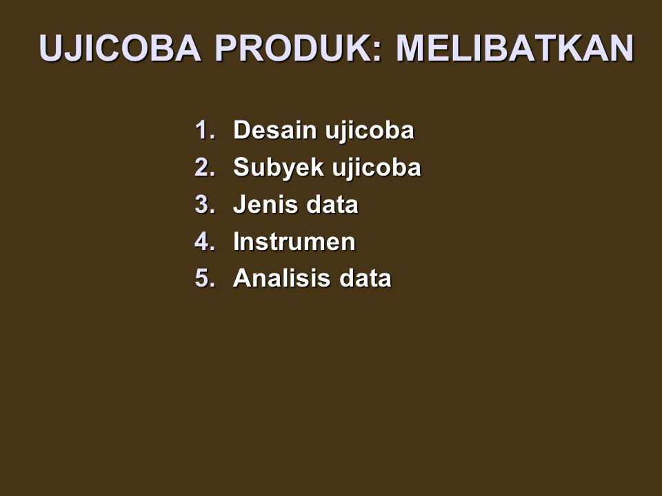 5. Melakukan revisi terhadap produk utama, berdasarkan masukan dan saran-saran dari para ahli 6.Melakukan uji coba lapangan utama (empiris), terhadap