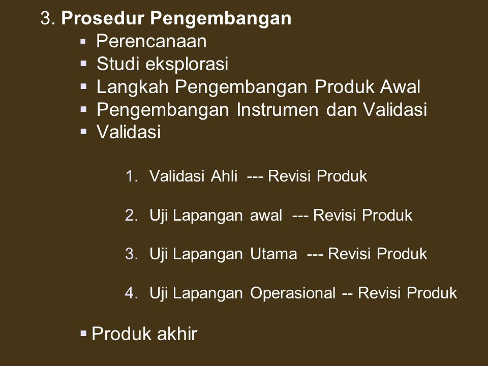 SISTEMATIKA USULAN PENELITIAN & PENGEMBANGAN A. PENDAHULUAN 1. Latar belakang 2. Masalah 3. Tujuan 4. Manfaat 5. Fokus Kajian dan Spesifikasi Produk B