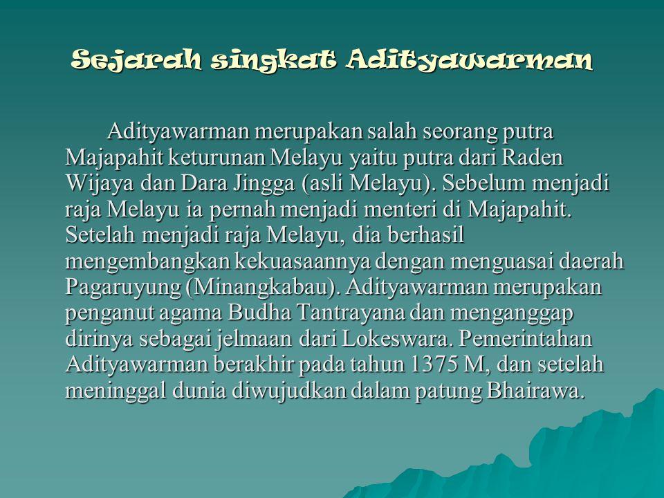 Sumber berita berdirinya Kerajaan Melayu antara lain : BBBBerasal dari kronik Dinasti Tang, BBBBerasal dari kronik I-Tsing DDDDan berasal dari beberapa prasasti Raja-raja yang pernah memimpin Melayu, antara lain: SSSSrimat Tribhuwanaraja Mauliwarmadewa AAAAdityawarman AAAAnangwarman