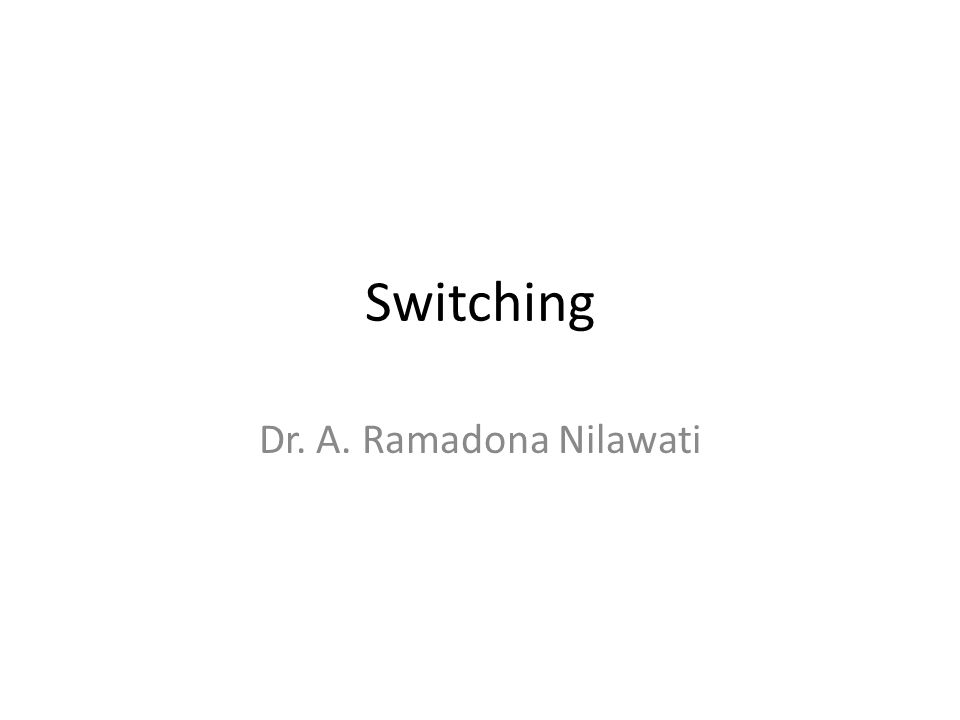 Teknik switching merupakan cara memperpendek jalur proses yang memakai suatu indicator untuk mengantisipasi proses yang akan dilakukan selanjutnya.