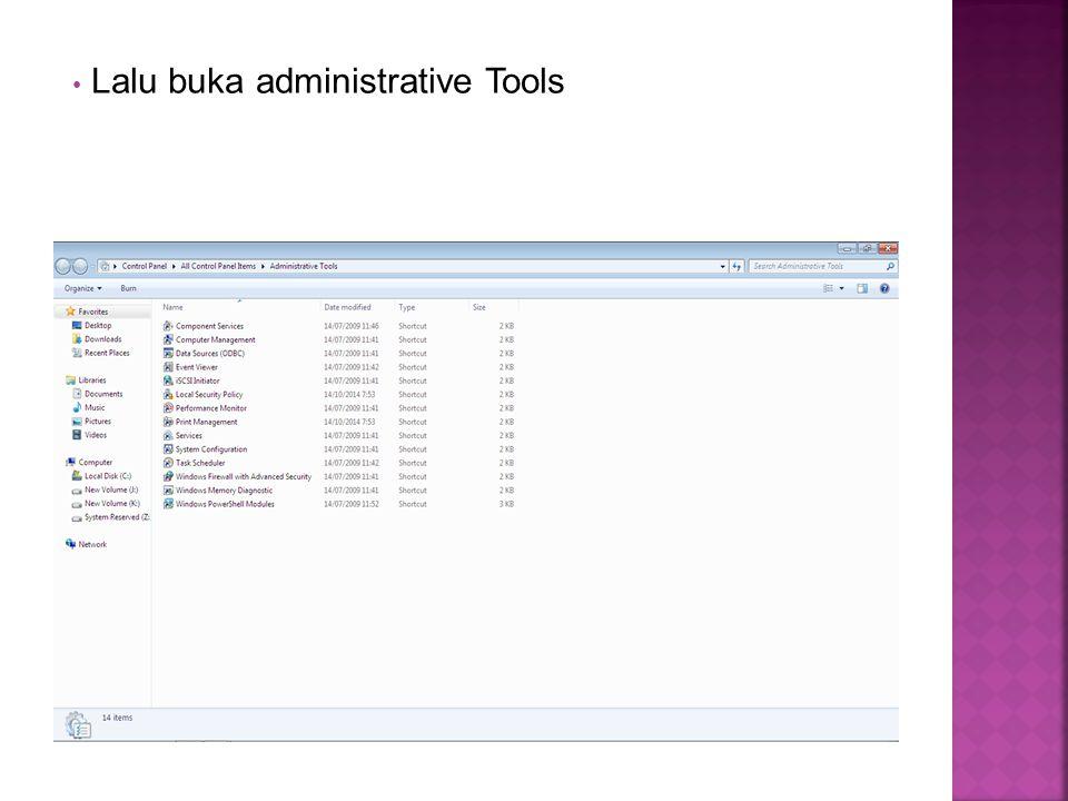 Lalu buka administrative Tools