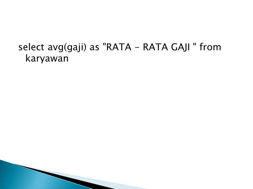 select avg(gaji) as