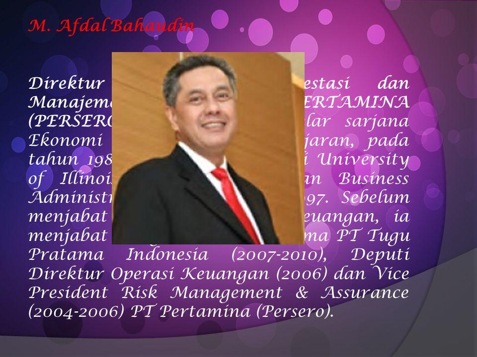 Muhamad Husen Direktur Hulu PT Pertamina (Persero) Sebelum diangkat menjadi Direktur Hulu PT Pertamina (Persero) Muhamad Husen menjabat sebagai Komisaris PT Pertamina EP dari tanggal 1 Juli 2009.