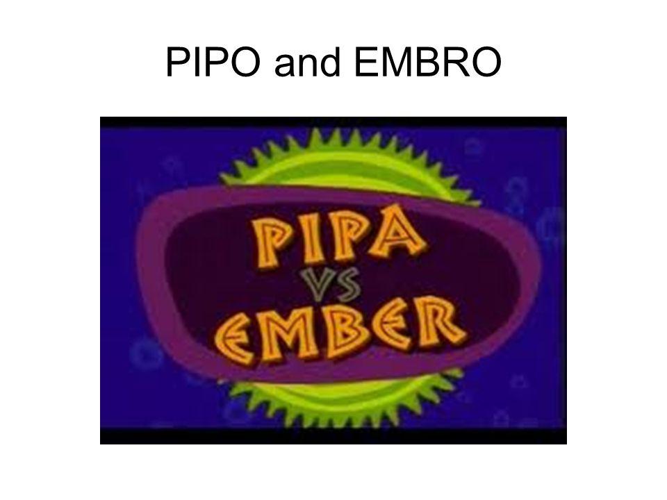 PIPO and EMBRO