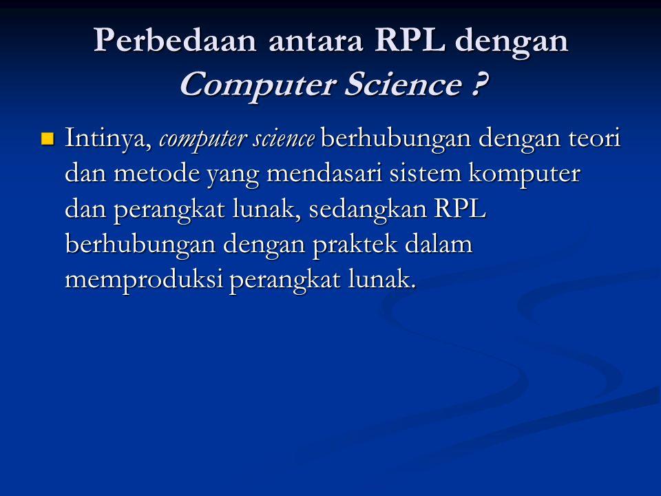 Perbedaan antara RPL dengan Computer Science .