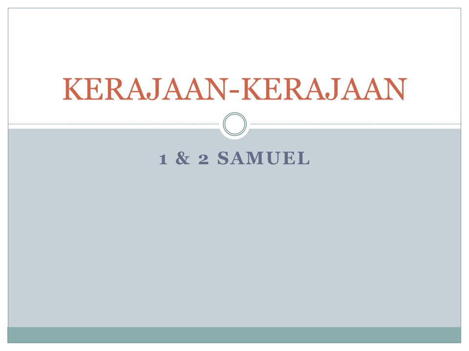 1 & 2 SAMUEL KERAJAAN-KERAJAAN