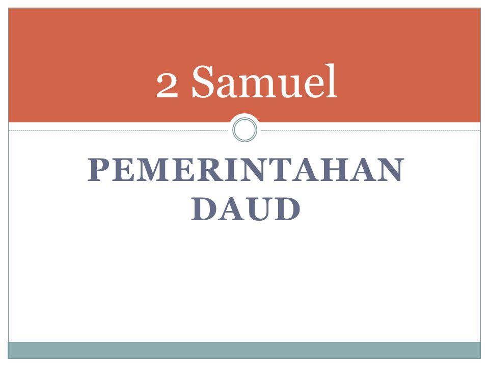 PEMERINTAHAN DAUD 2 Samuel