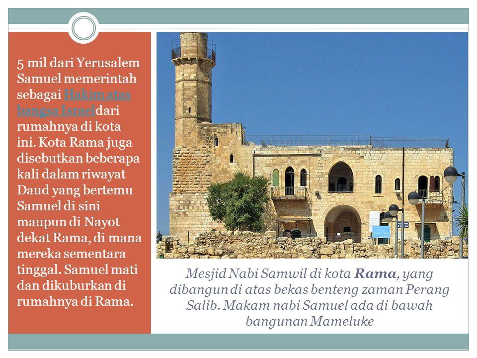 Mesjid Nabi Samwil di kota Rama, yang dibangun di atas bekas benteng zaman Perang Salib.