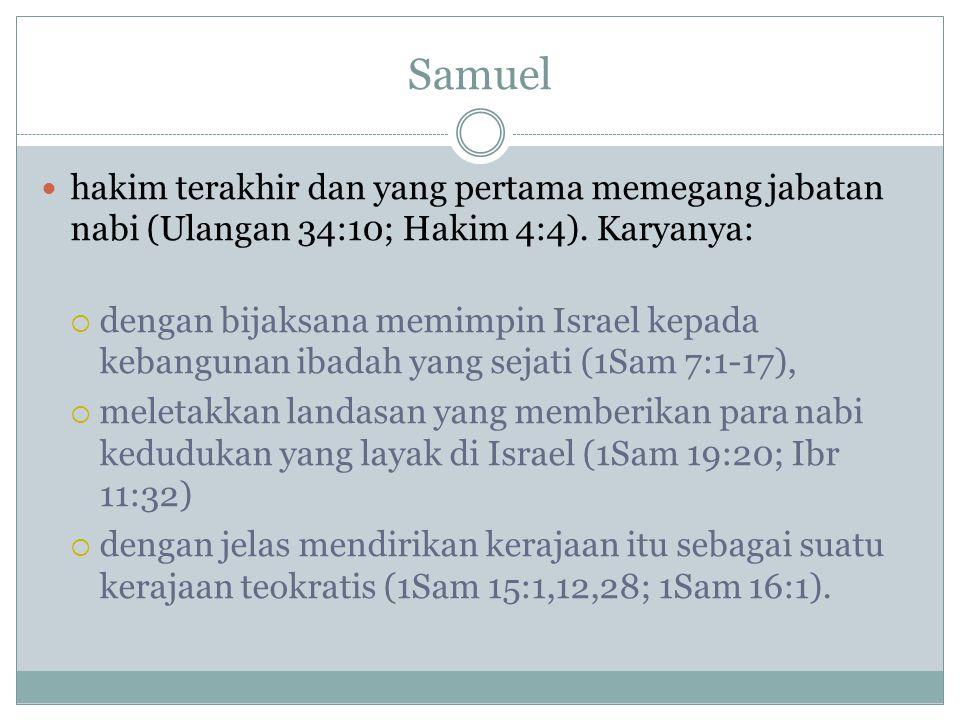 Garis Besar Catatan lengkap dari kehidupan Daud terbentang dari 1 Samuel 16:1 hingga 1 Raja 2:11 2 Samuel dimulai dengan kematian Saul dan pengurapan Daud di Hebron sebagai raja atas Yehuda selama tujuh setengah tahun (2 Samuel 1:1-- 4:12) Sisa kitab ini memusatkan perhatian pada 33 tahun berikutnya dalam kehidupan Daud sebagai raja seluruh Israel di Yerusalem ( 2Sam 5:1--24:25)