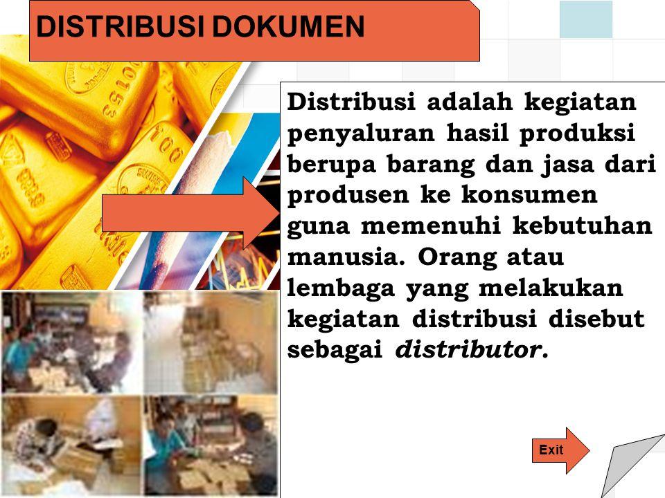 LOGO DISTRIBUSI DOKUMEN Distribusi adalah kegiatan penyaluran hasil produksi berupa barang dan jasa dari produsen ke konsumen guna memenuhi kebutuhan manusia.