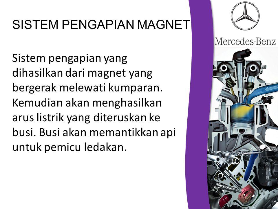 SISTEM PENGAPIAN MAGNET Sistem pengapian yang dihasilkan dari magnet yang bergerak melewati kumparan. Kemudian akan menghasilkan arus listrik yang dit