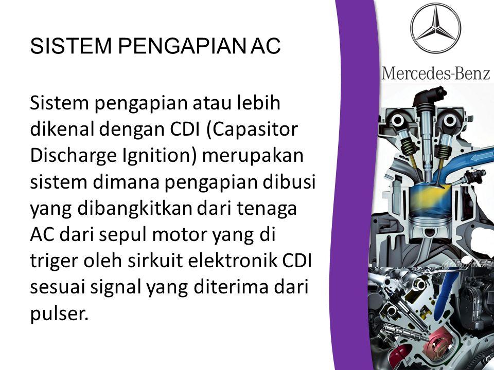 SISTEM PENGAPIAN AC Sistem pengapian atau lebih dikenal dengan CDI (Capasitor Discharge Ignition) merupakan sistem dimana pengapian dibusi yang dibangkitkan dari tenaga AC dari sepul motor yang di triger oleh sirkuit elektronik CDI sesuai signal yang diterima dari pulser.