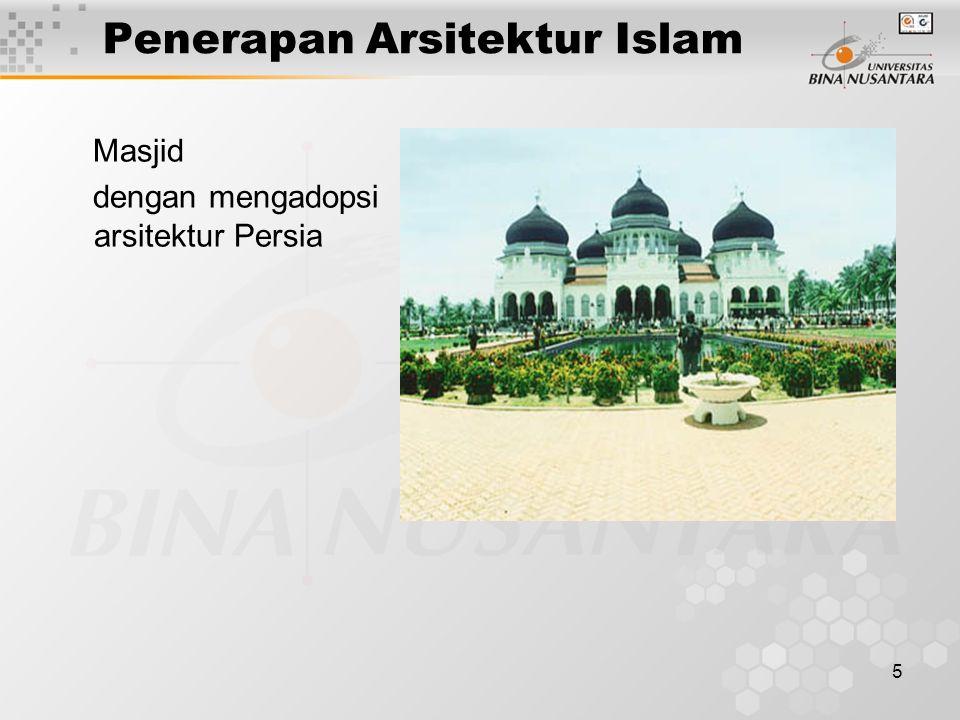 5 Penerapan Arsitektur Islam Masjid dengan mengadopsi arsitektur Persia