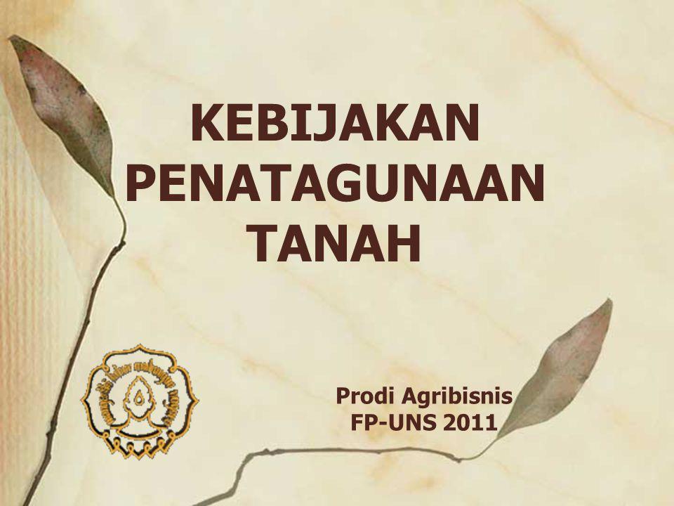 2 Dasar kebijakan pertanahan nasional (UUPA) : 1.