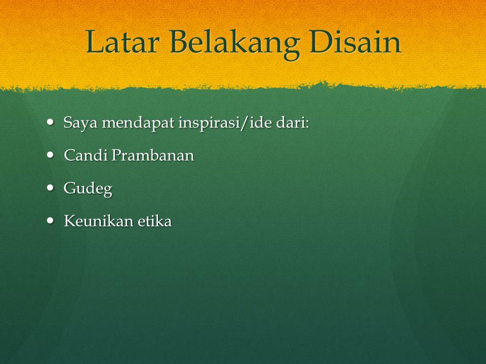 Komponen Disain Ibu Jari: Keunikan Etika Yogyakarta Gudeg: Makanan tradisional Yogyakarta Candi Prambanan: Tempat wisata