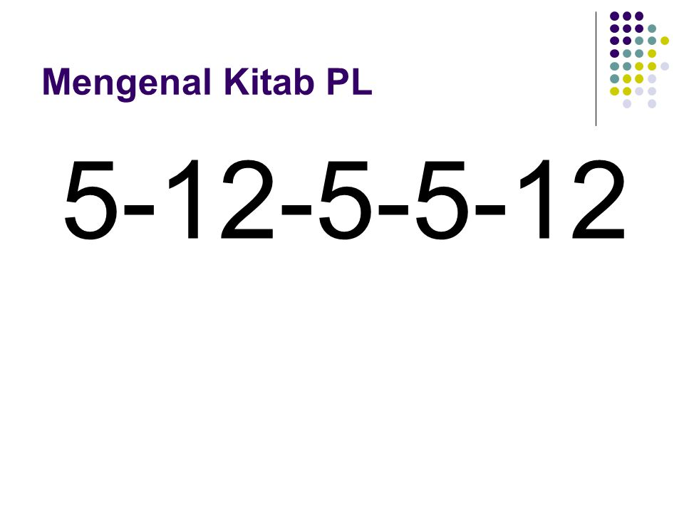 Mengenal Kitab PL 5-12-5-5-12