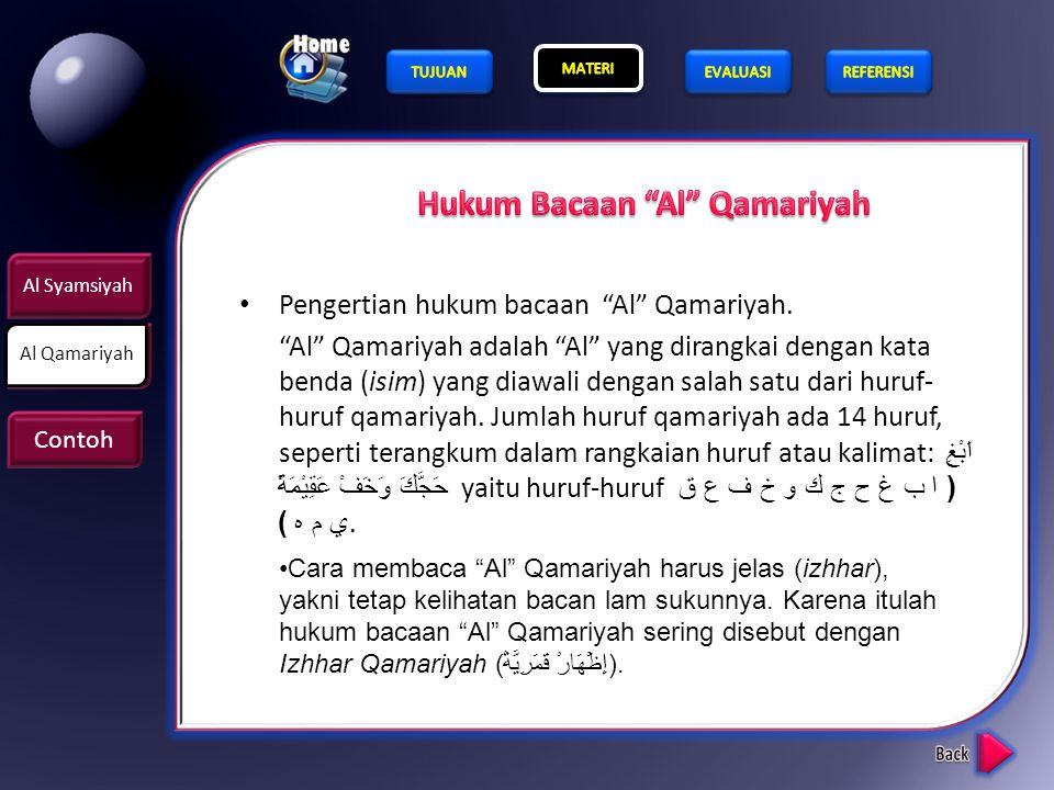 5.Perhatikan ayat berikut ini Jumlah Al Qamariah pada ayat di atas adalah …. a2 b3 c4 d5