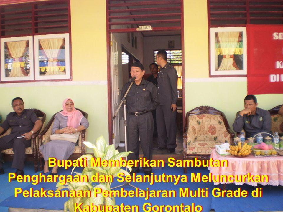 Bupati Memberikan Sambutan Penghargaan dan Selanjutnya Meluncurkan Pelaksanaan Pembelajaran Multi Grade di Kabupaten Gorontalo