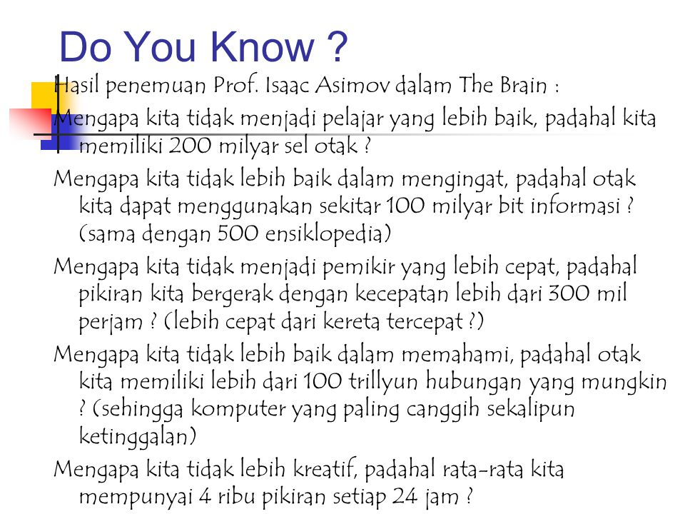 Do You Know .Hasil penemuan Prof.