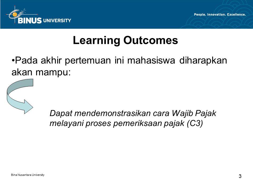 Bina Nusantara University 4 Outline Materi Melayani proses pemeriksaan Pembahasan akhir Kertas Kerja Pemeriksaan (KKP) Laporan Hasil Pemeriksaan (LHP) Berita Acara Hasil Pemeriksaan