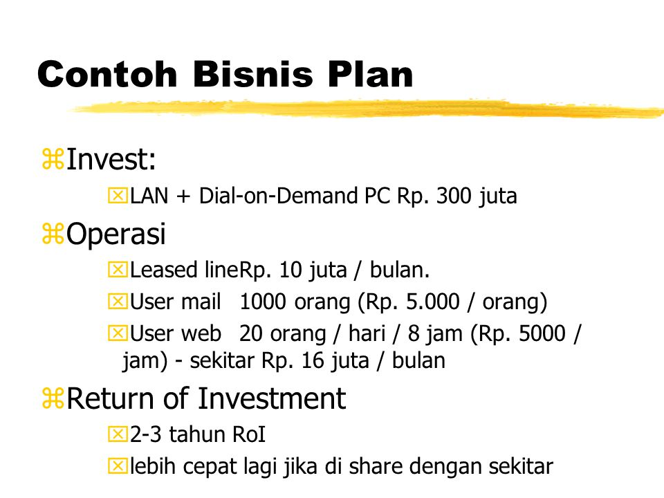 Contoh Bisnis Plan zInvest: xLAN + Dial-on-Demand PC Rp.