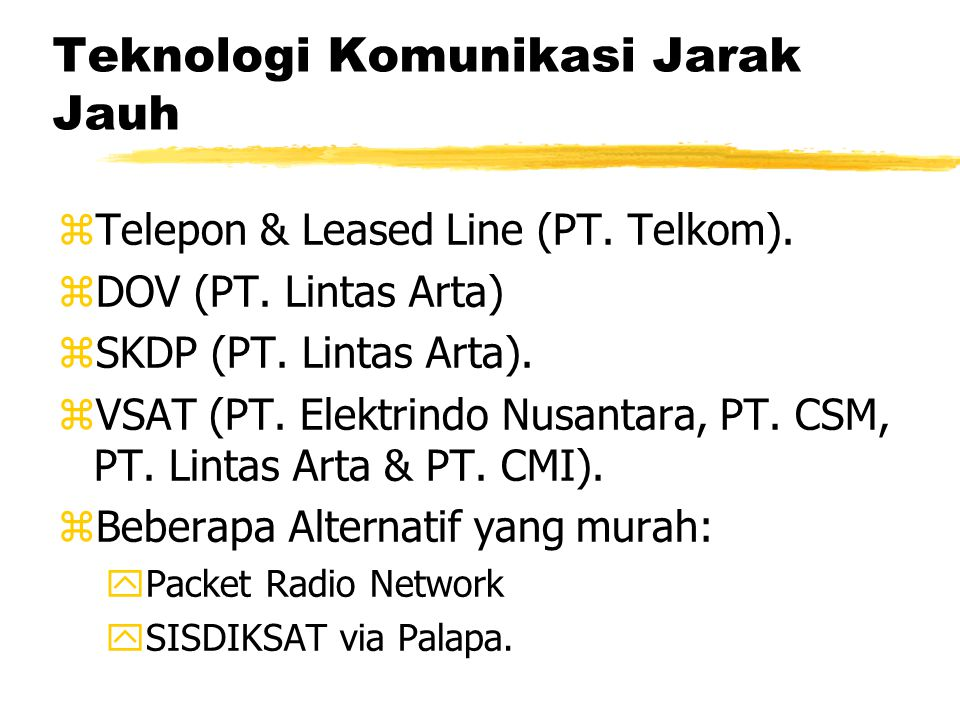 Teknologi Komunikasi Jarak Jauh zTelepon & Leased Line (PT.