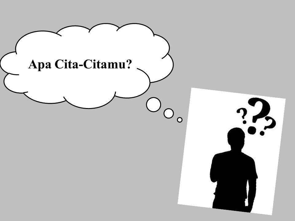 Apa Cita-Citamu?