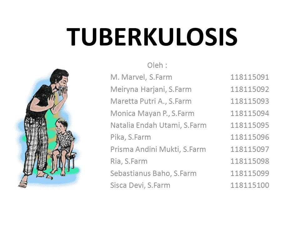 DEFINISI Tuberkulosis (TB) merupakan penyakit infeksi teratas yang menjadi pembunuh secara global.