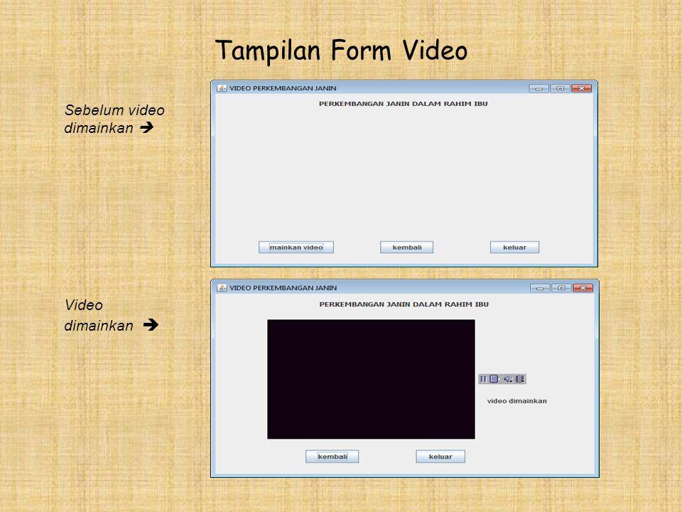 TAMPILAN FORM DAFTAR ISTILAH <<<  ------ TAMPILAN FORM KOLEKSI VIDEO <<<  ---------
