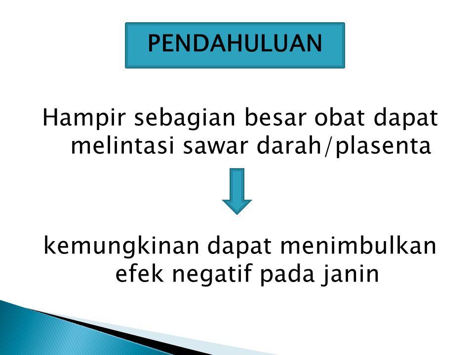  Tujuan : Mencegah persalinan prematur, sehingga janin dapat dipersiapkan lahir cukup bulan.