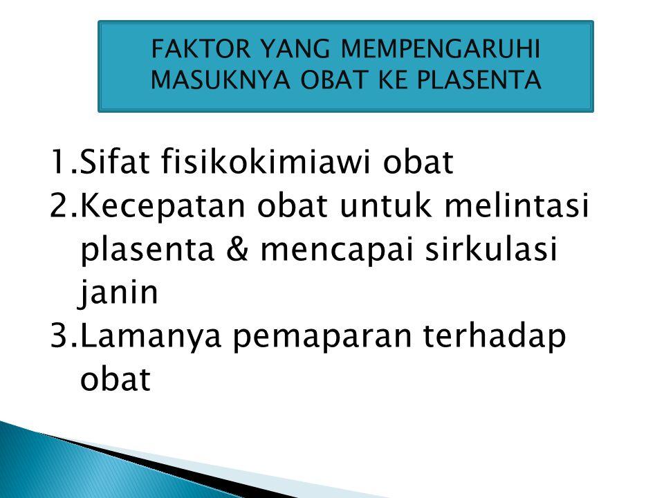 4.Distribusi obat ke jaringan yang berbeda pada janin.