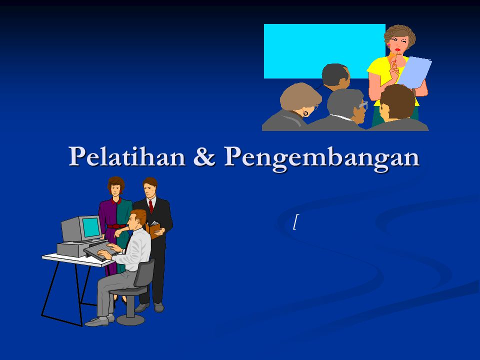 2.Metode-metode Pelatihan Off The Job Training 1.