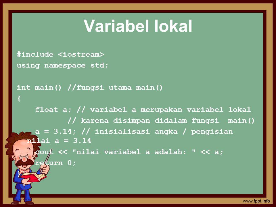 #include using namespace std; int contoh () { int a=0; //mendeklarasikan variabel biasa a=a+10; return a; } int main() { int x,y,z; //mendeklarasikan variabel x,y,z x=contoh(); // memanggil fungsi contoh () untuk pertama y=contoh(); // memanggil fungsi contoh () untuk kedua z=contoh(); // memanggil fungsi contoh () untuk ketiga cout << Nilai fungsi pemanggilan pertama : <<x<<endl; cout << Nilai fungsi pemanggilan pertama : <<y<<endl; cout << Nilai fungsi pemanggilan pertama : <<z<<endl; return 0; }