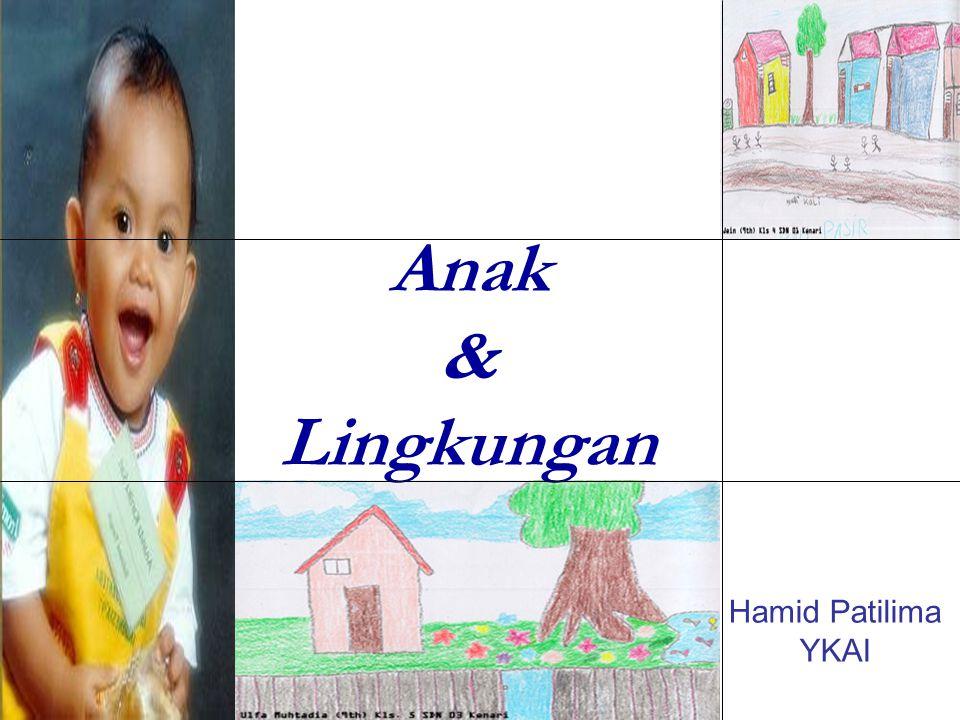 Anak & Lingkungan Hamid Patilima YKAI