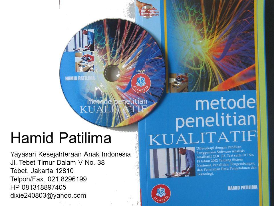 Hamid Patilima Yayasan Kesejahteraan Anak Indonesia Jl. Tebet Timur Dalam V No. 38 Tebet, Jakarta 12810 Telpon/Fax. 021.8296199 HP 081318897405 dixie2